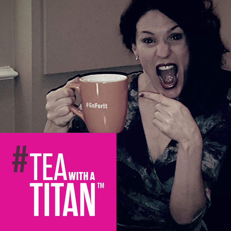 tea_with_a_titan_ep_034_michelle_tremblay